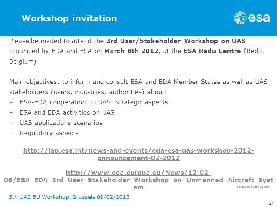 Workshop invitation Please be invited to attend the 3rd User/Stakeholder Workshop on UAS.