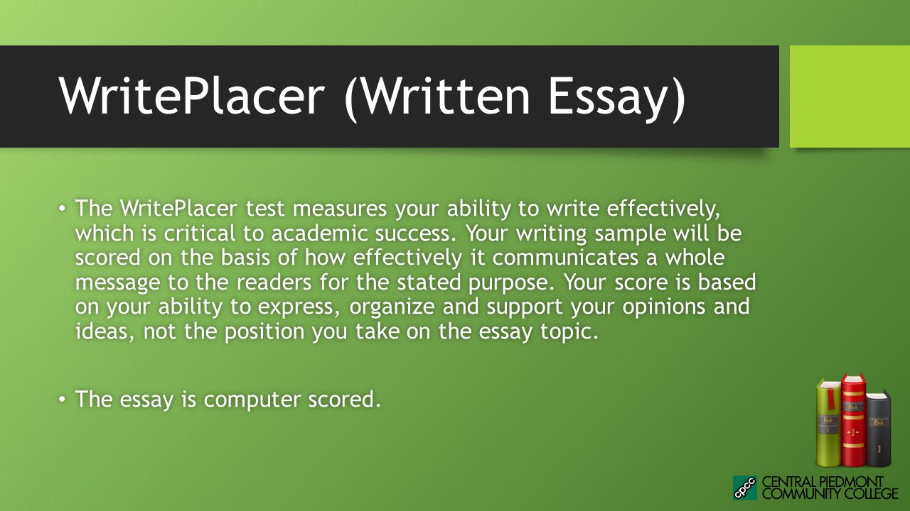 writeplacer essay practice Sentence skills & writeplacer - there are 20 sentence skills  your ability to  write effectively via submission of a writing sample (essay.