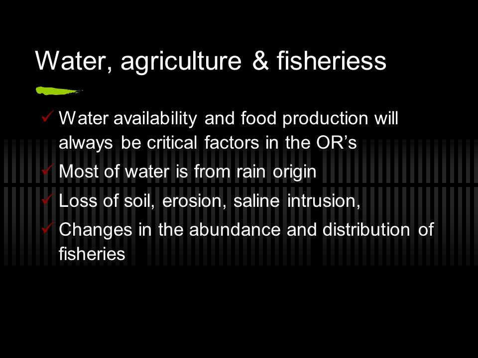 Water, agriculture & fisheriess