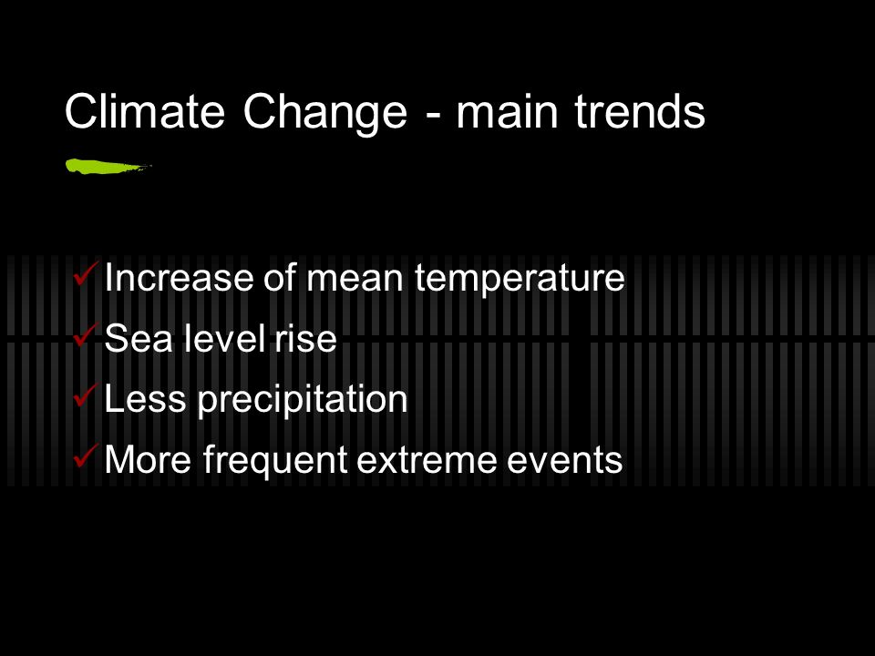 Climate Change - main trends
