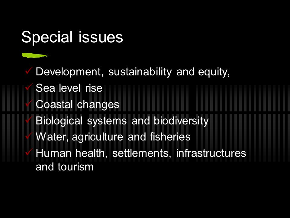 Special issues Development, sustainability and equity, Sea level rise