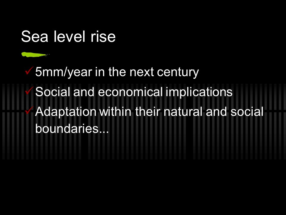 Sea level rise 5mm/year in the next century