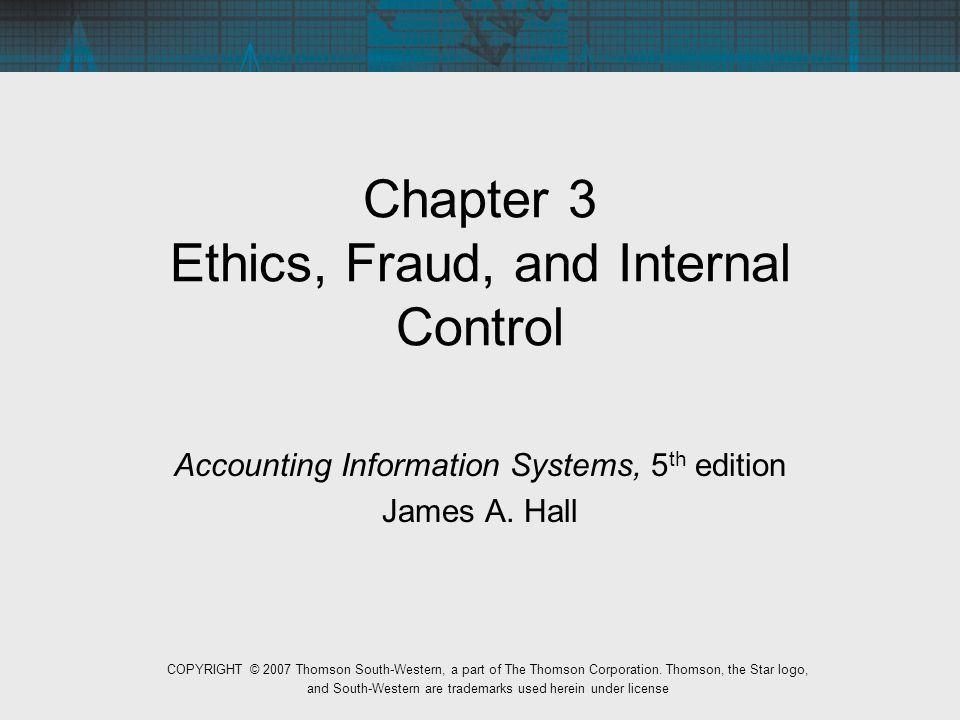 Chapter 3 Ethics Fraud And Internal Control Ppt Video