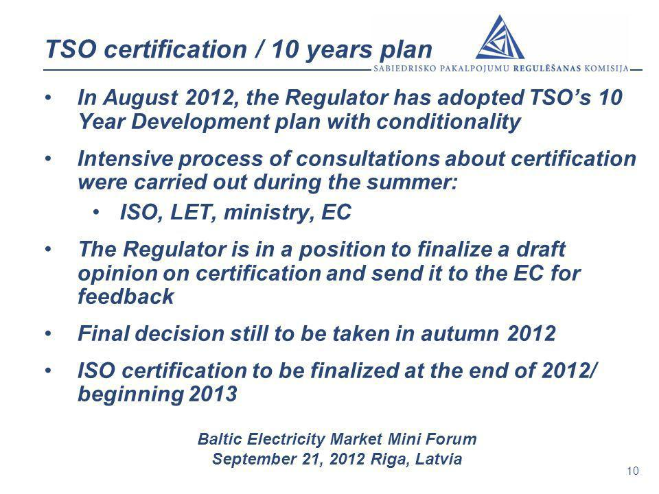 TSO certification / 10 years plan