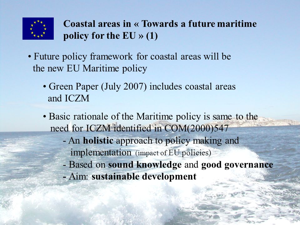Coastal areas in « Towards a future maritime policy for the EU » (1)