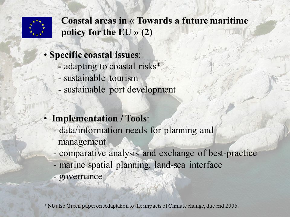 Coastal areas in « Towards a future maritime policy for the EU » (2)