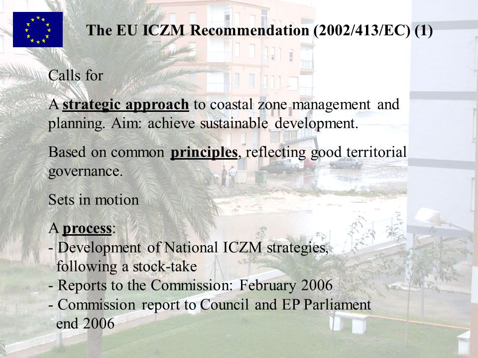 The EU ICZM Recommendation (2002/413/EC) (1)