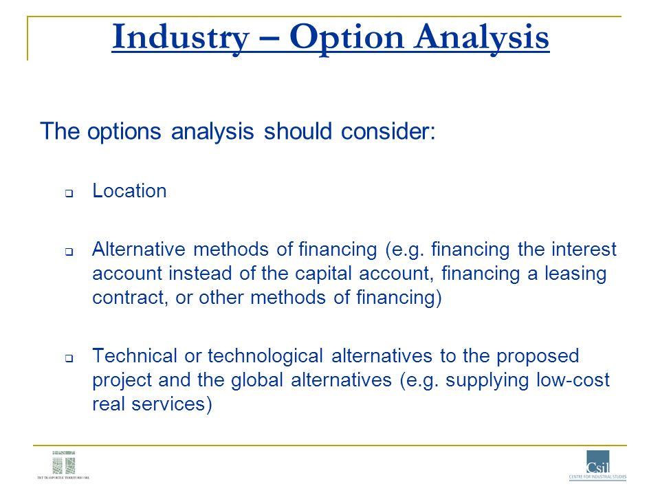 Industry – Option Analysis
