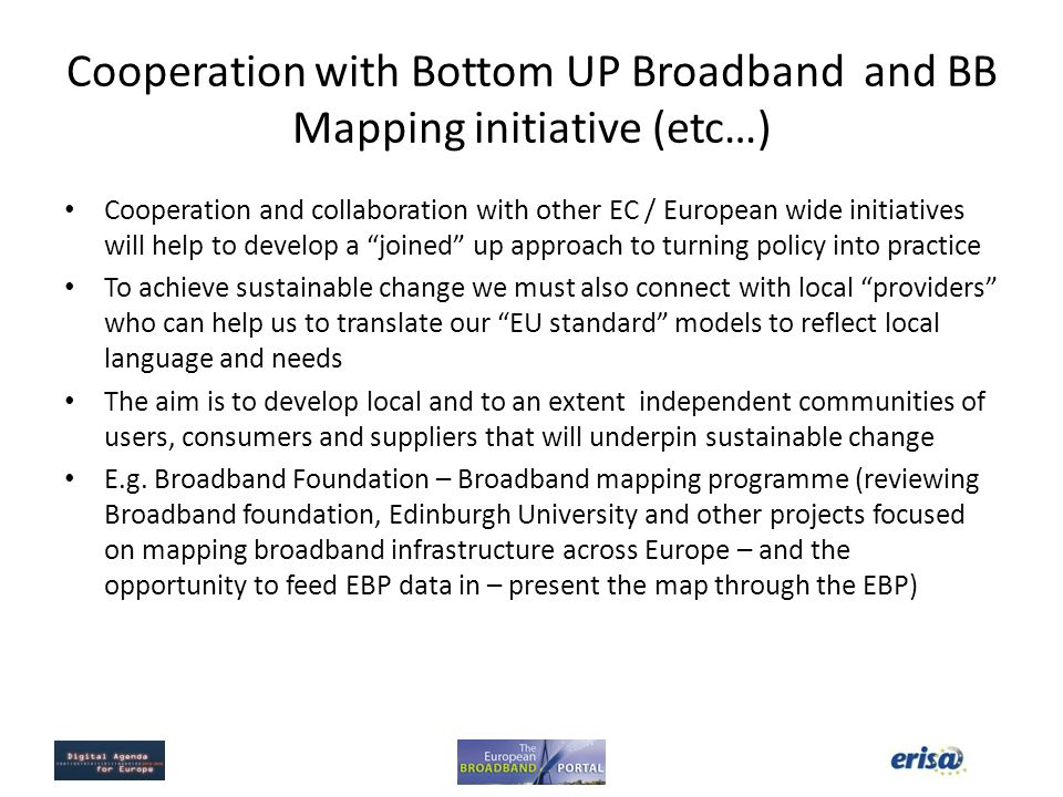Cooperation with Bottom UP Broadband and BB Mapping initiative (etc…)