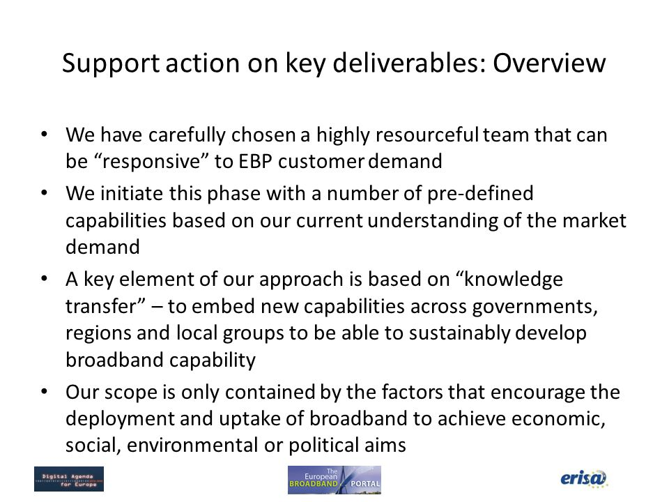 Support action on key deliverables: Overview