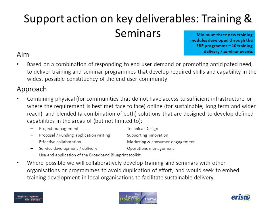 Support action on key deliverables: Training & Seminars