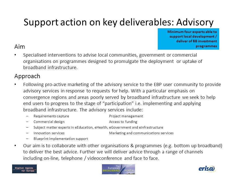 Support action on key deliverables: Advisory