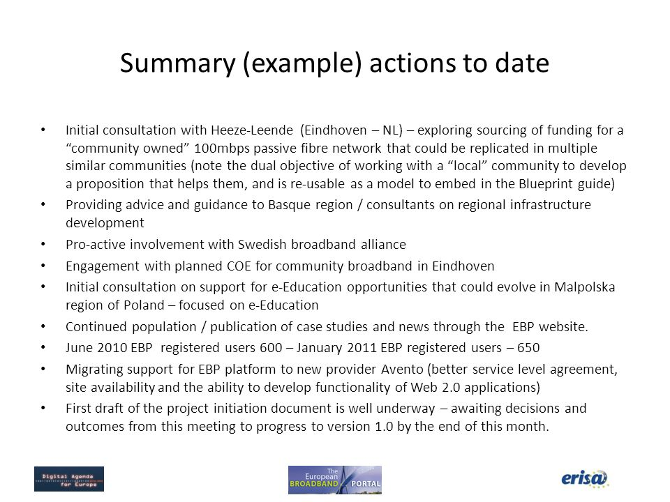 Summary (example) actions to date