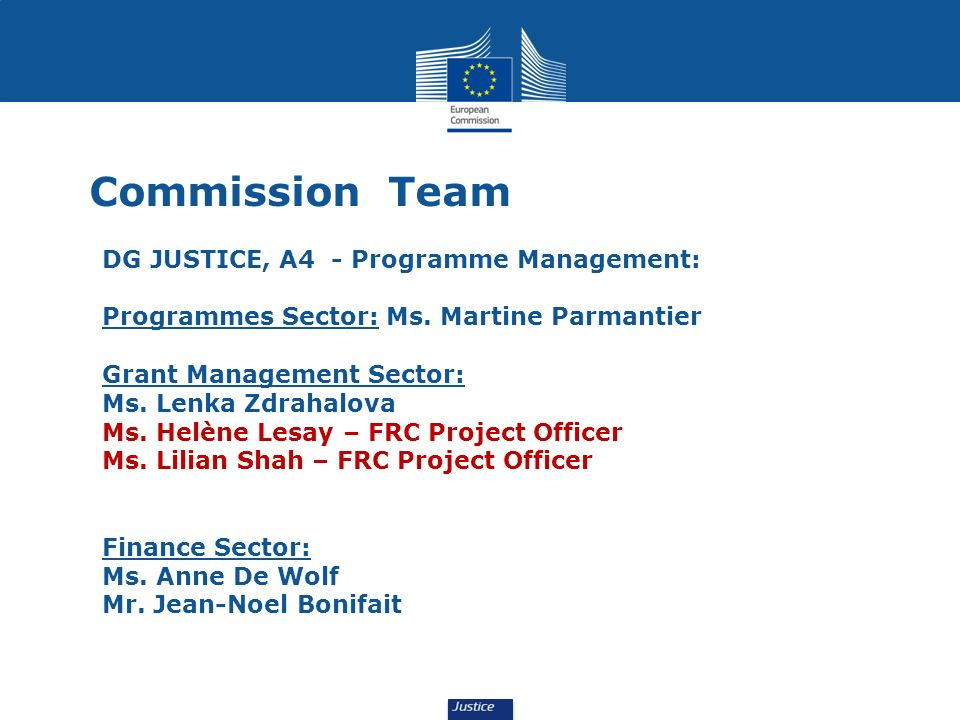 Commission Team DG JUSTICE, A4 - Programme Management: