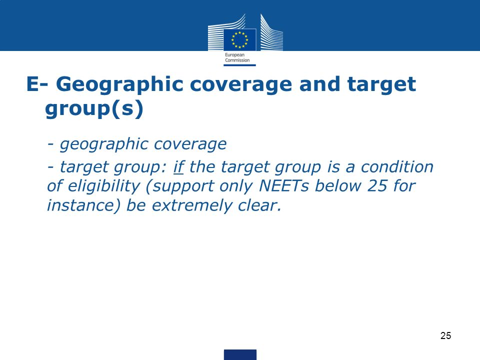 E- Geographic coverage and target group(s)