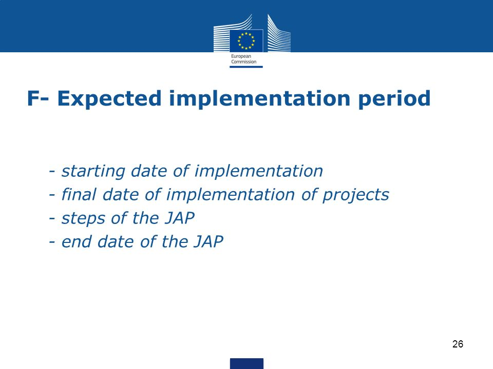 F- Expected implementation period