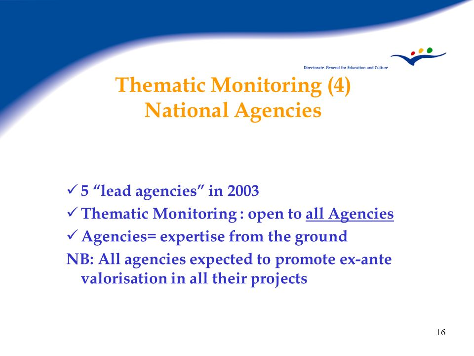 Thematic Monitoring (4) National Agencies