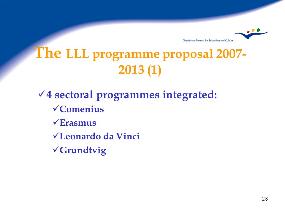 The LLL programme proposal 2007-2013 (1)