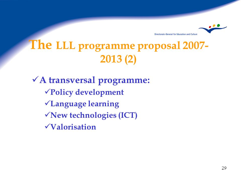 The LLL programme proposal (2)