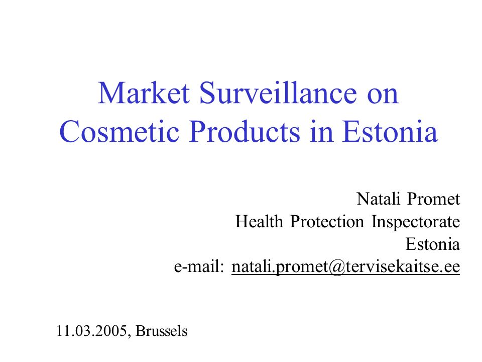 Market Surveillance on Cosmetic Products in Estonia