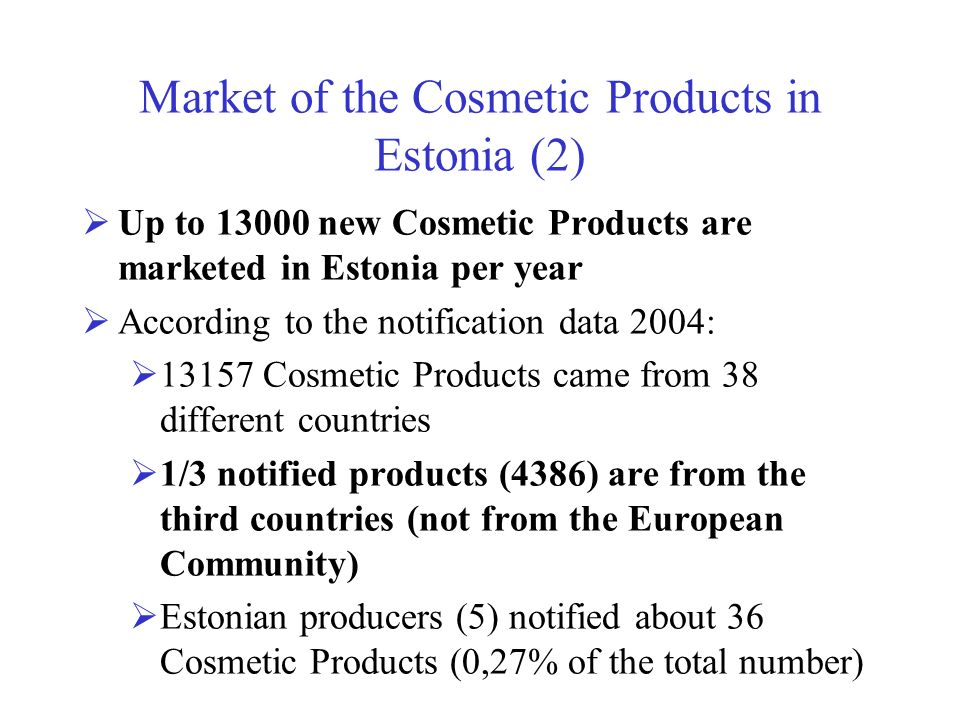 Market of the Cosmetic Products in Estonia (2)
