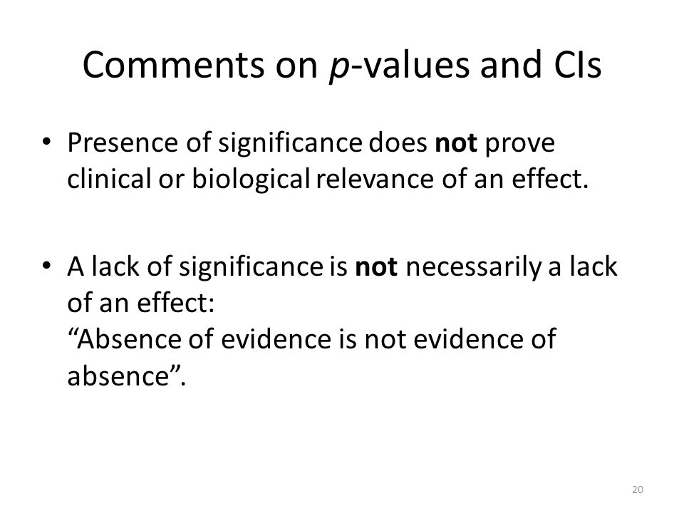 Comments on p-values and CIs