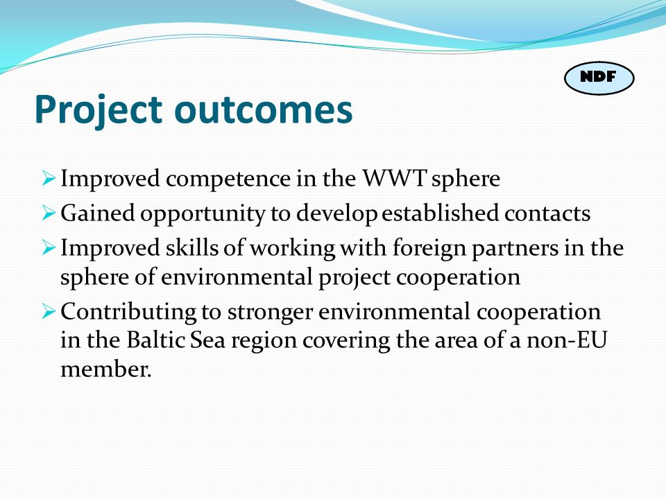 Project outcomes Improved competence in the WWT sphere