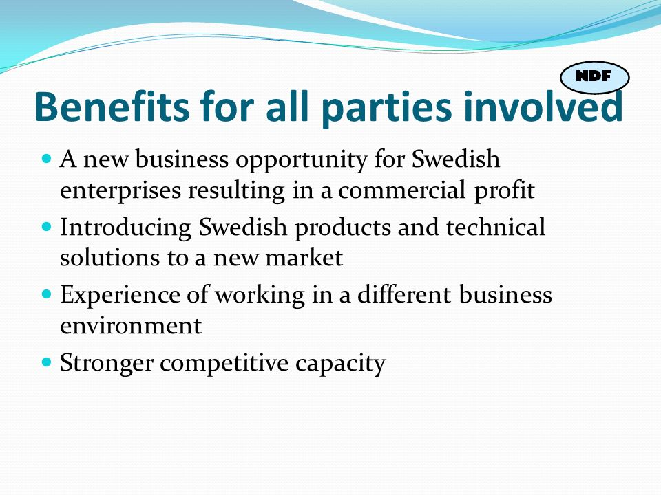Benefits for all parties involved