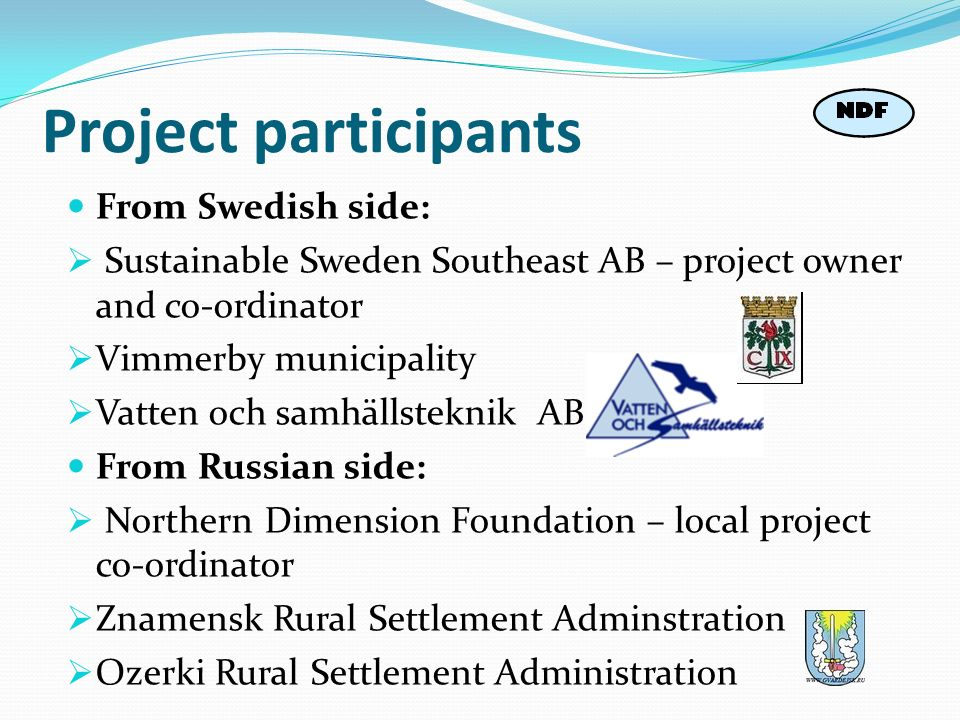 Project participants From Swedish side: