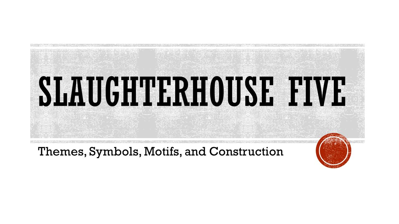 Creative writing slaughterhouse-five essay