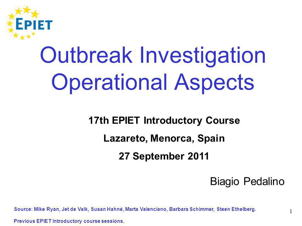 Outbreak Investigation Operational Aspects