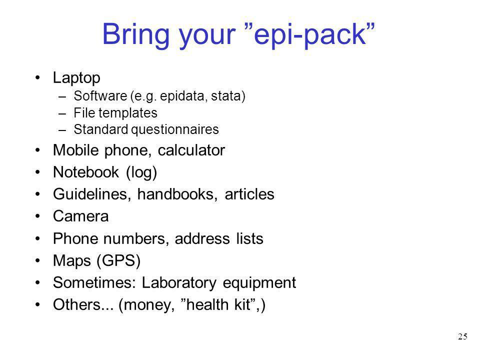 Bring your epi-pack Laptop Mobile phone, calculator Notebook (log)