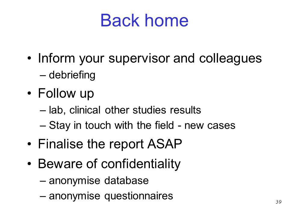 Back home Inform your supervisor and colleagues Follow up