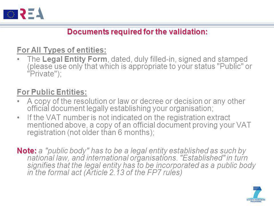 Documents required for the validation: