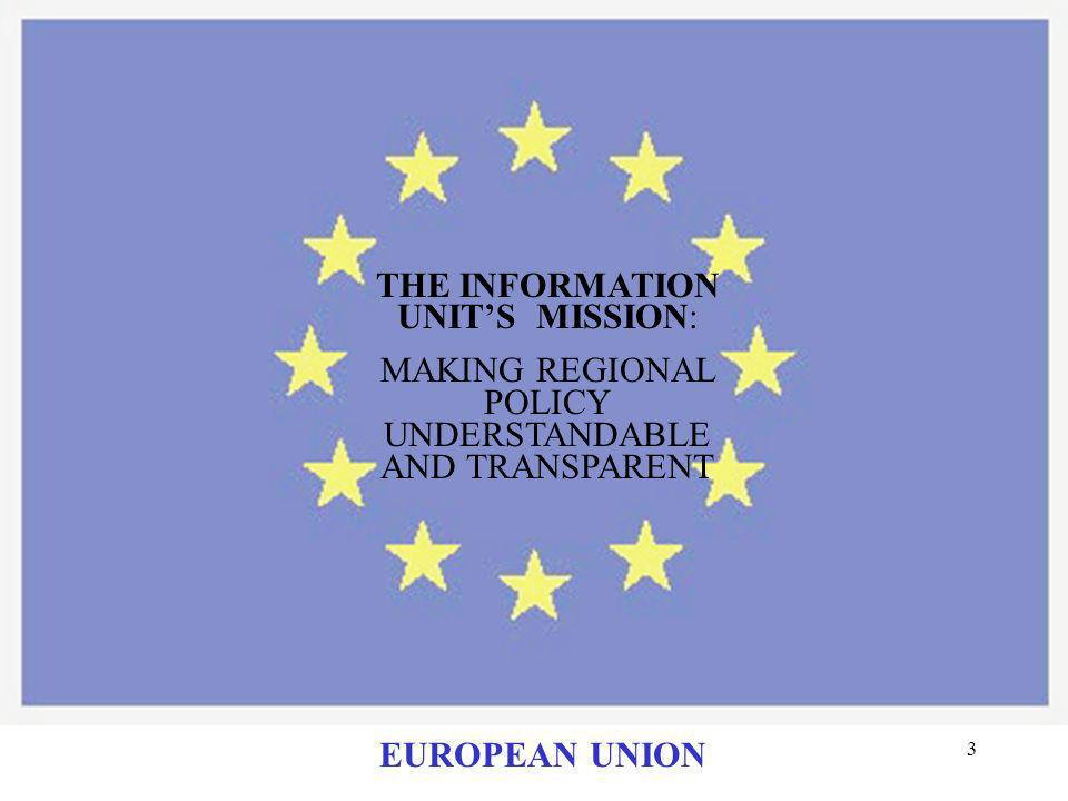 THE INFORMATION UNIT'S MISSION: