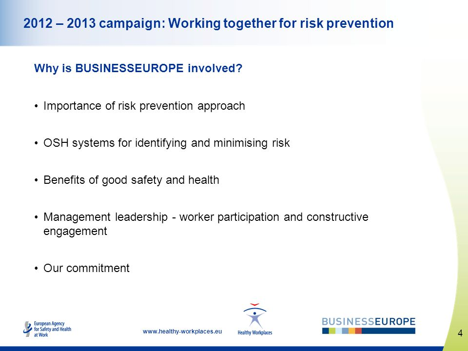 2012 – 2013 campaign: Working together for risk prevention