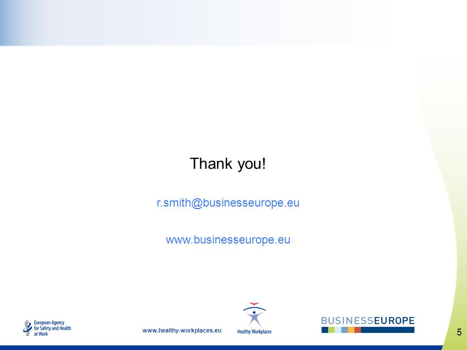 Thank you! r.smith@businesseurope.eu www.businesseurope.eu 5
