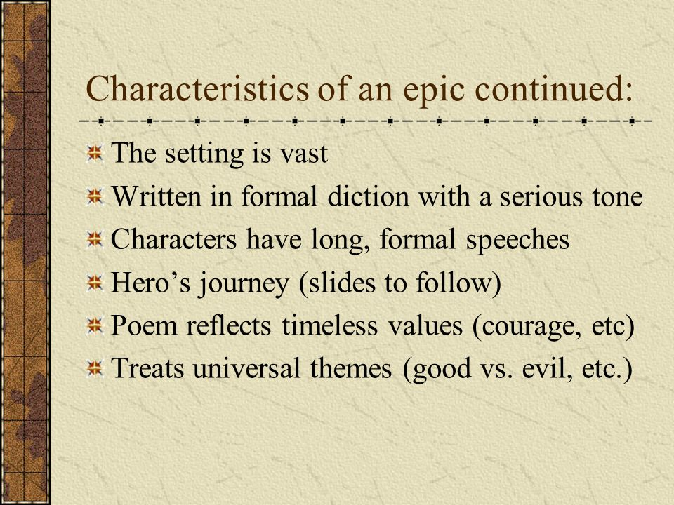 The characteristics of heroes in epics