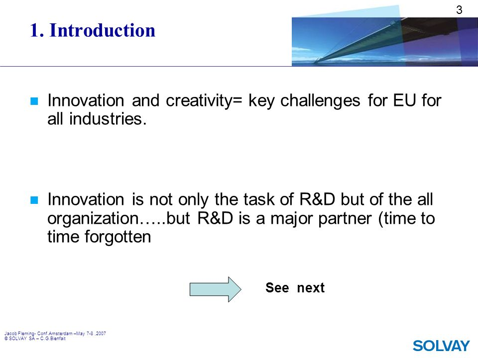 3 1. Introduction. Innovation and creativity= key challenges for EU for all industries.