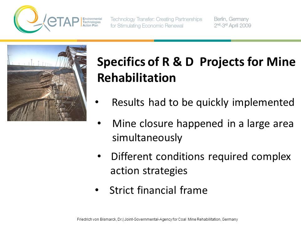 Specifics of R & D Projects for Mine Rehabilitation