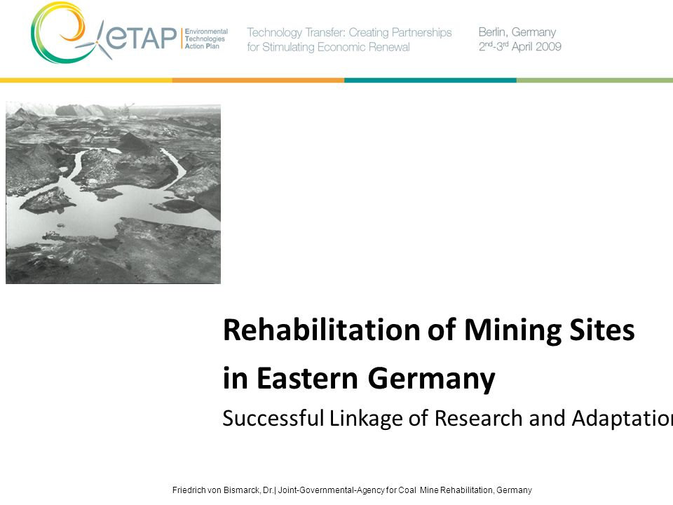 Rehabilitation of Mining Sites in Eastern Germany