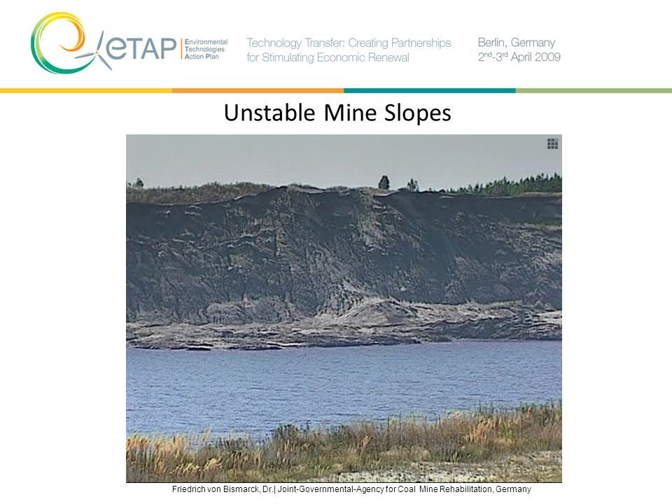 Unstable Mine Slopes