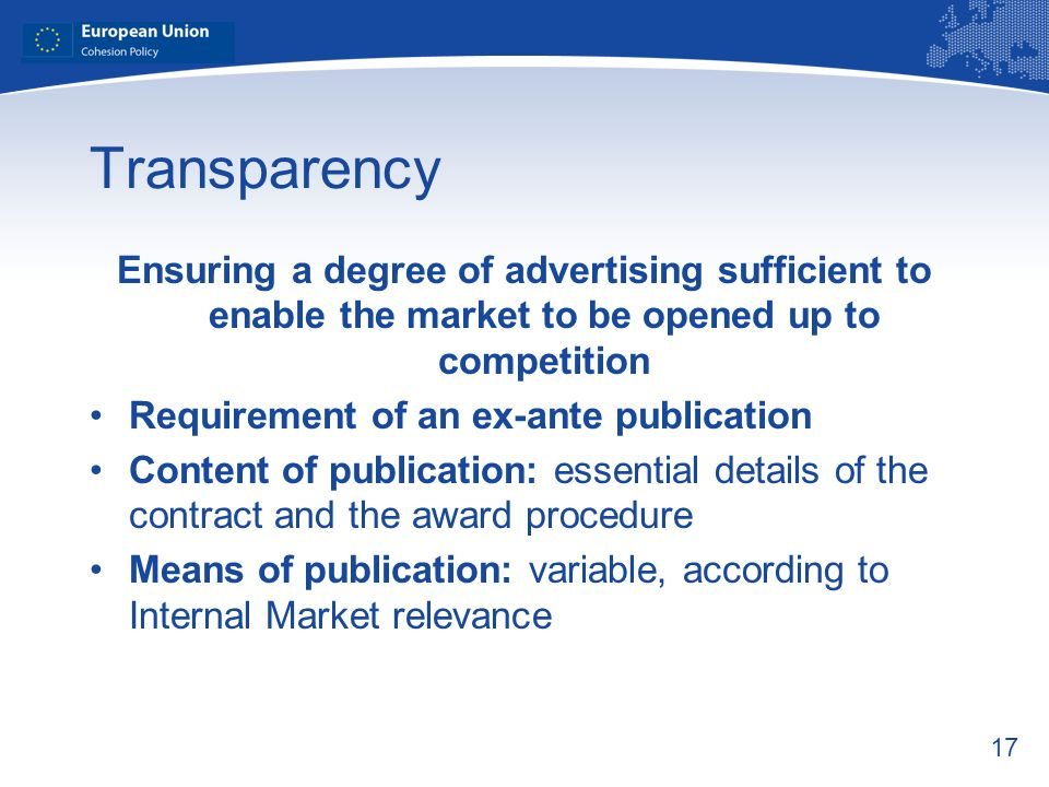 Transparency Ensuring a degree of advertising sufficient to enable the market to be opened up to competition.