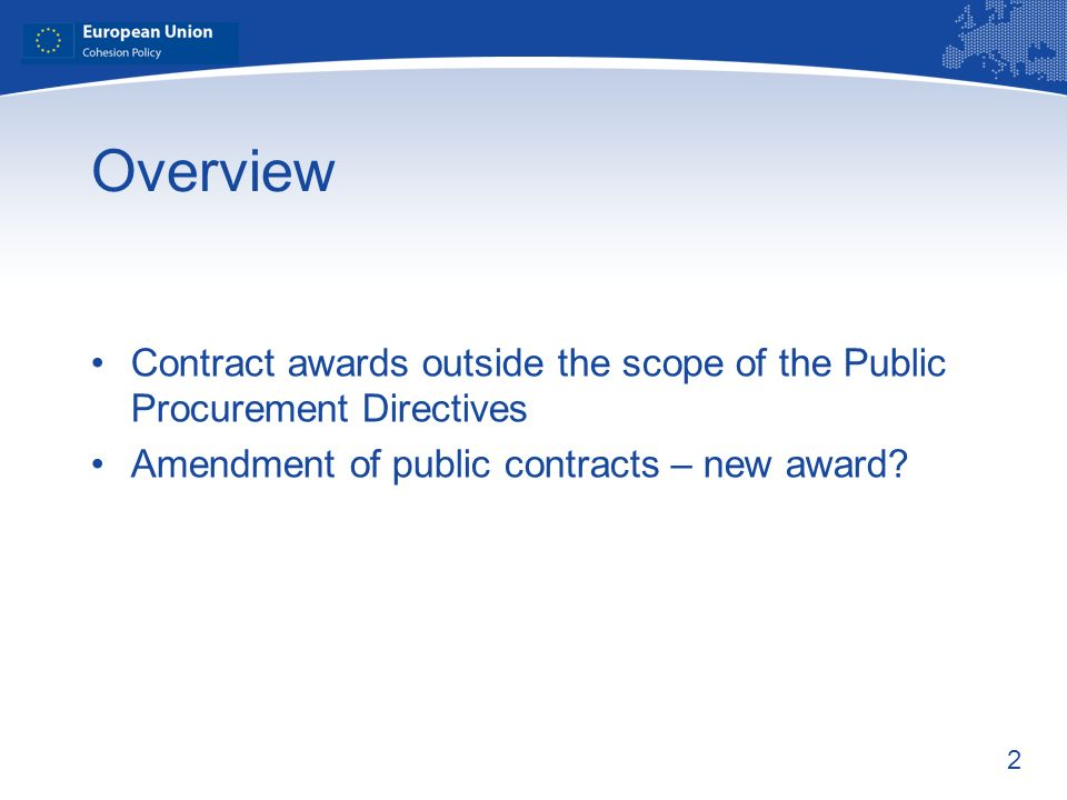 Overview Contract awards outside the scope of the Public Procurement Directives.