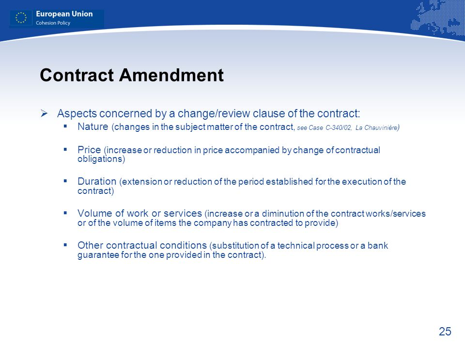 Contract Amendment Aspects concerned by a change/review clause of the contract: