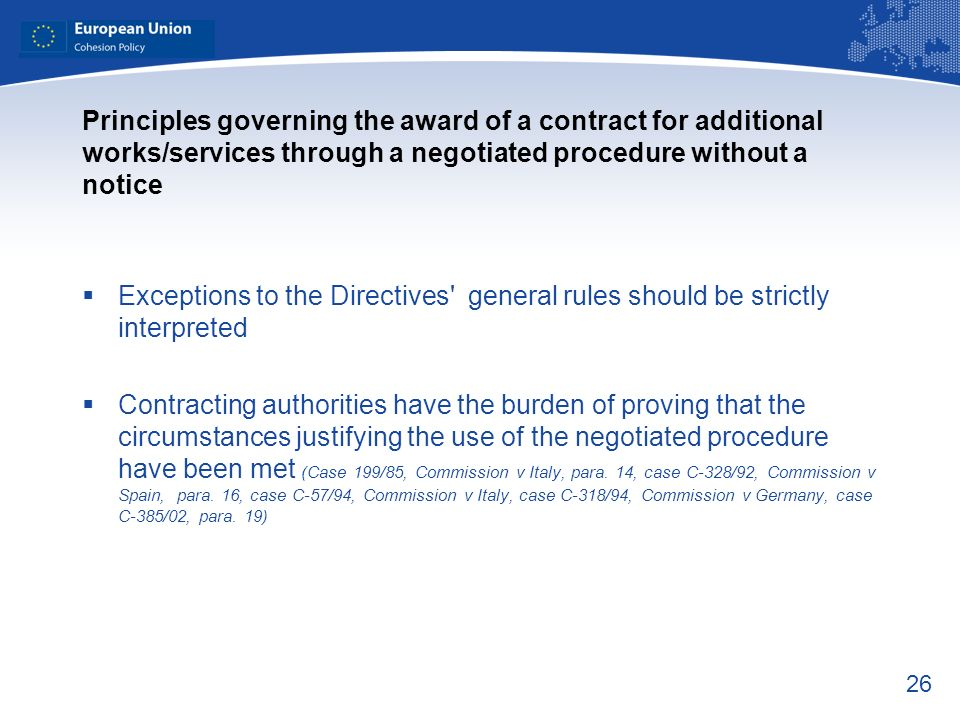 Principles governing the award of a contract for additional works/services through a negotiated procedure without a notice
