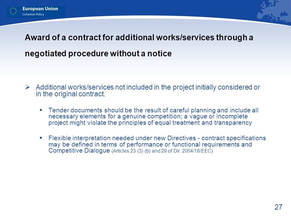 Award of a contract for additional works/services through a negotiated procedure without a notice