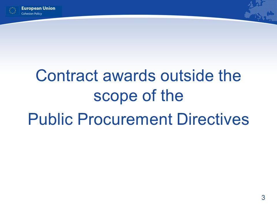 Contract awards outside the scope of the Public Procurement Directives