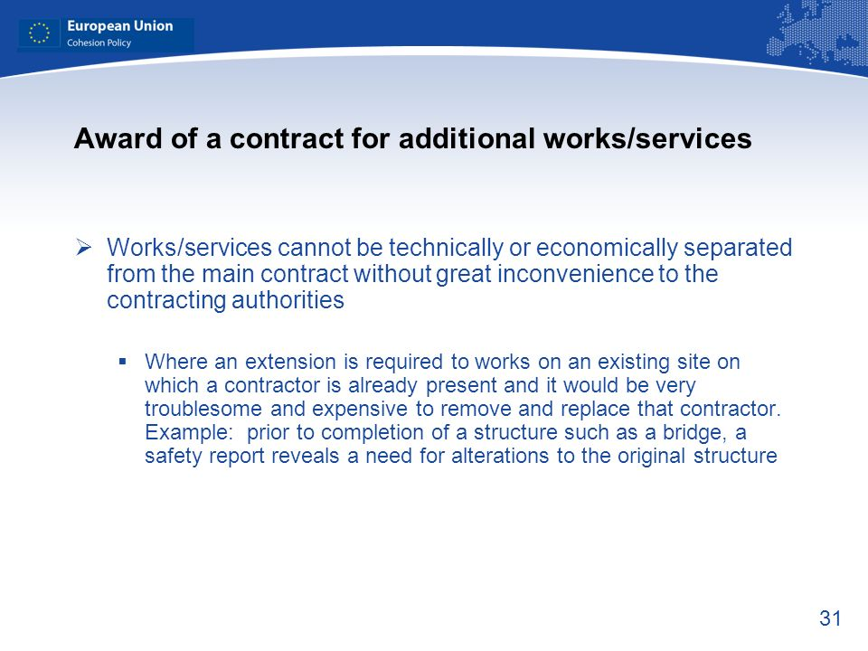 Award of a contract for additional works/services