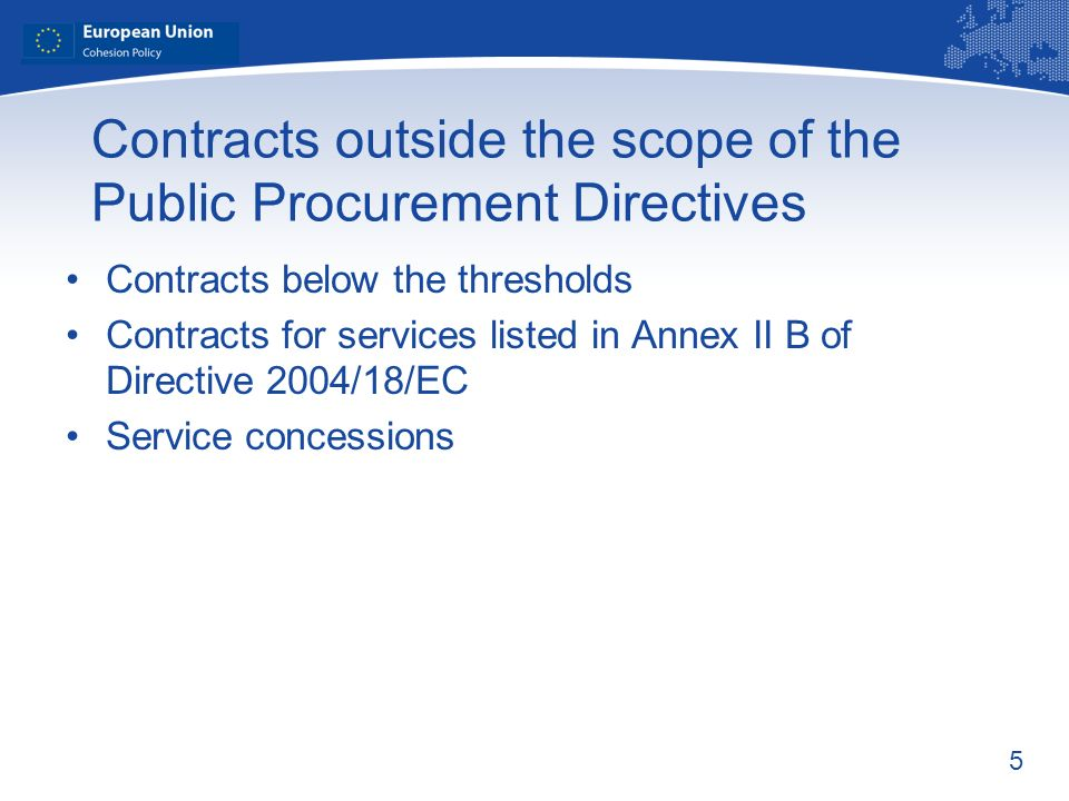 Contracts outside the scope of the Public Procurement Directives
